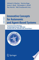 Innovative Concepts For Autonomic And Agent Based Systems