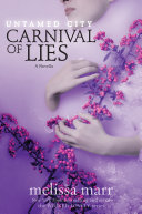 Untamed City  Carnival of Lies