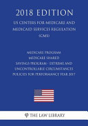 Medicare Program Medicare Shared Savings Program Extreme And Uncontrollable Circumstances Policies For Performance Year 2017 Us Centers For Medicare And Medicaid Services Regulation Cms 2018 Edition