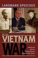 Landmark Speeches on the Vietnam War