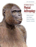 Introduction To Physical Anthropology 2011 2012 Edition