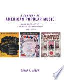 A Century of American Popular Music