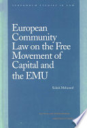 European Community Law on the Free Movement of Capital and the Emu