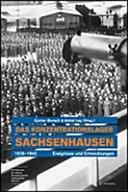 El campo de concentración de Sachsenhausen 1936 - 1945