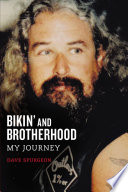 Bikin  and Brotherhood
