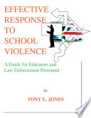 EFFECTIVE RESPONSE TO SCHOOL VIOLENCE
