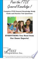 Complete FTCE General Knowledge  Study Guide and Practice Test Questions for the FTCE General Knowledge