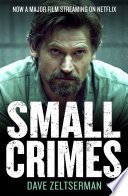 Small Crimes Of The Best Crime