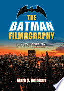 The Batman Filmography  2d ed
