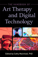 The Handbook of Art Therapy and Digital Technology