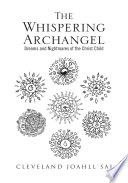 The Whispering Archangel : that young and old readers alike...