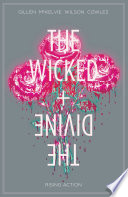 The Wicked + The Divine Vol. 4 by Kieron Gillen