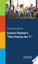 A Study Guide for Cesare Pavese s  Two Poems for T