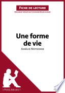 illustration du livre Une forme de vie d'Amélie Nothomb (Fiche de lecture)