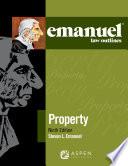Emanuel Law Outlines for Property