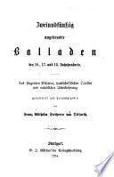 Zweiundfünfzig ungedruckte balladen des 16., 17. und 18. jahrhunderts