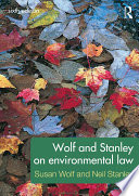 Wolf and Stanley on Environmental Law