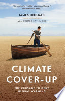 Climate Cover-Up : of environmental scientists on the...
