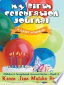 My Birth Celebration Journal