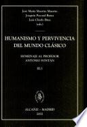Humanismo y pervivencia del mundo clásico