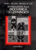 Introduzione alla biochimica di Lehninger. Per le Scuole superiori