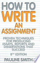 How To Write An Assignment  8th Edition