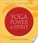 Yoga  Power  and Spirit