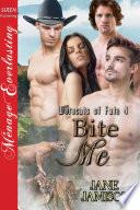 Bite Me [Werecats of Fate 4]