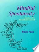 Mindful Spontaneity