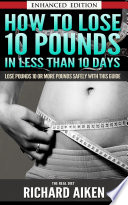How to Lose 10 Pounds in Less Than 10 Days The Real Diet (with Audio)