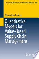 Quantitative Models for Value Based Supply Chain Management