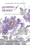 Glimpses of Heaven And Poetry Including A Poem The Art