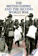The British Empire And The Second World War : fighting the second world war....