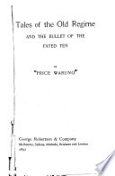 Tales of the Old Regime and The Bullet of the Fated Ten Book PDF