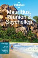 Lonely Planet Reiseführer Mauritius, Reunion & Seychellen