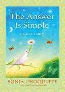 The Answer Is Simple Oracle Cards : where you receive specific guidance and...