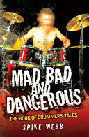 Mad  Bad and Dangerous