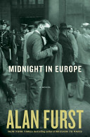 Midnight In Europe: A Novel : forces on the continent struggle against...