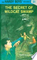Hardy Boys 31  The Secret of Wildcat Swamp