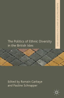 The Politics of Ethnic Diversity in the British Isles