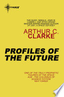 Profiles Of The Future book