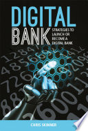 Digital Bank  Strategies to launch or become a digital bank