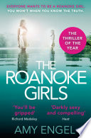The Roanoke Girls   the most addictive thriller of the year