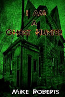 I Am a Ghost Hunter