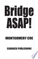 Bridge ASAP : needed for beginning players to sit...