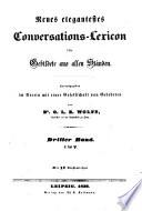 Neues elegantestes Conversations-Lexicon für Gebildete aus allen Ständen