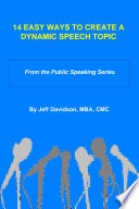 14 Easy Ways to Create a Dynamic Speaking Topic