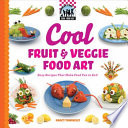Cool Fruit   Veggie Food Art