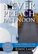 Never Preach Past Noon [#3 Leigh Koslow Mystery Series]