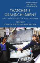 Thatcher s Grandchildren